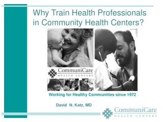 Working for Healthy Communities since 1972