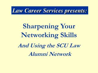 Sharpening Your Networking Skills