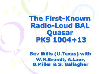 The First-Known Radio-Loud BAL Quasar  PKS 1004+13