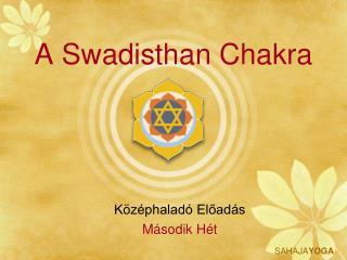A Swadisthan Chakra
