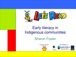 Early literacy in  Indigenous communities