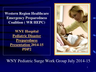 WNY Pediatric Surge Work Group July 2014-15