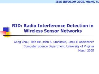 RID: Radio Interference Detection in Wireless Sensor Networks