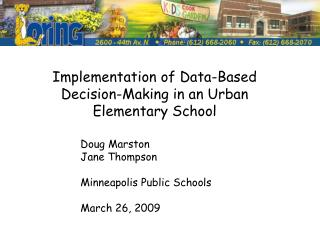 Implementation of Data-Based Decision-Making in an Urban Elementary School