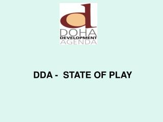 DDA -  STATE OF PLAY