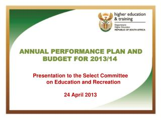 ANNUAL PERFORMANCE PLAN AND BUDGET  FOR 2013/14