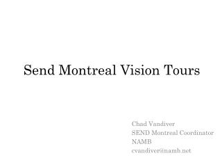 Send Montreal Vision Tours