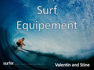 Surf  E quipement