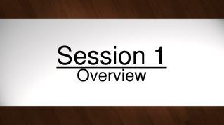 Session 1