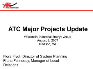 ATC Major Projects Update