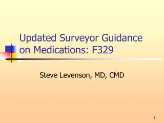 Updated Surveyor Guidance on Medications: F329