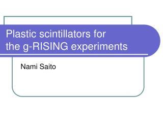 Plastic scintillators for  the g-RISING experiments