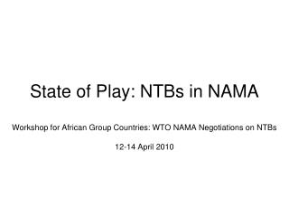 State of Play: NTBs in NAMA