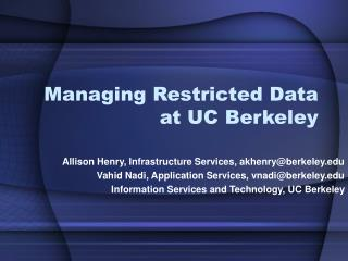 Managing Restricted Data at UC Berkeley