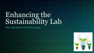 Enhancing the Sustainability Lab