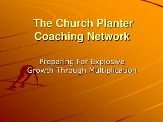 The Church Planter Coaching Network