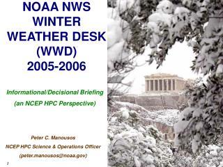 NOAA NWS WINTER WEATHER DESK  (WWD)  2005-2006