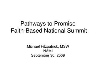 Pathways to Promise  Faith-Based National Summit