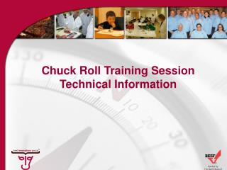 Chuck Roll Training Session Technical Information