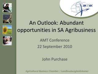An Outlook: Abundant opportunities in SA Agribusiness