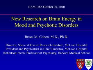 New Research on Brain Energy in  Mood and Psychotic Disorders