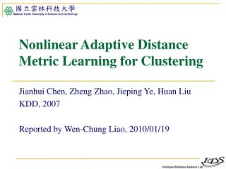 Nonlinear Adaptive Distance Metric Learning for Clustering