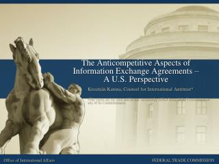The Anticompetitive Aspects of Information Exchange Agreements –  A U.S. Perspective