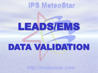LEADS/EMS DATA VALIDATION