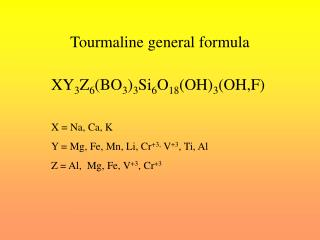 Tourmaline general formula