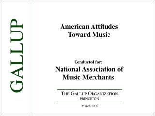 American Attitudes Toward Music