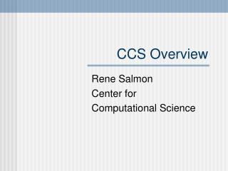 CCS Overview