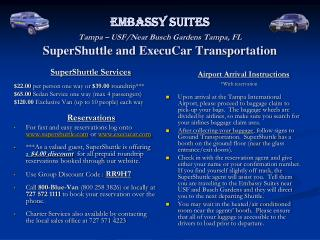 Embassy Suites Tampa – USF/Near Busch Gardens Tampa, FL SuperShuttle and ExecuCar Transportation