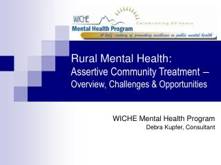 Rural Mental Health: Assertive Community Treatment  – Overview, Challenges & Opportunities