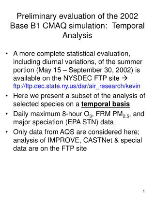 Preliminary evaluation of the 2002 Base B1 CMAQ simulation:  Temporal Analysis