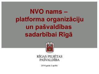 NVO nams –  platforma organizāciju un pašvaldības sadarbībai Rīgā