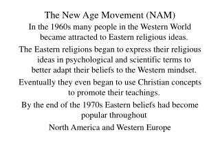 The New Age Movement (NAM)