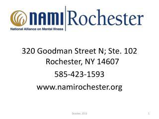 320 Goodman Street N; Ste. 102 Rochester, NY 14607 585-423-1593 namirochester