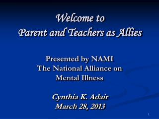 Parents and Teachers as Allies Recognizing Early-onset Mental Illness in Children and Adolescents