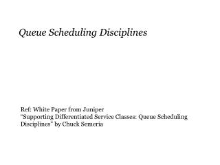 Queue Scheduling Disciplines