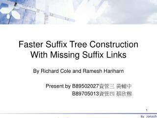Faster Suffix Tree Construction With Missing Suffix Links