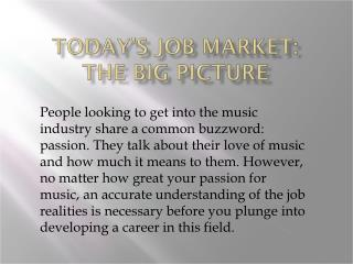 Today's Job Market:  The Big Picture