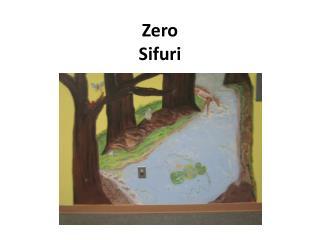 Zero Sifuri