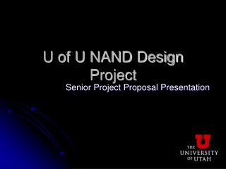 U of U NAND Design Project