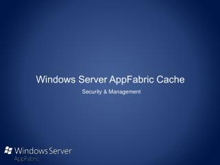 Windows Server AppFabric Cache