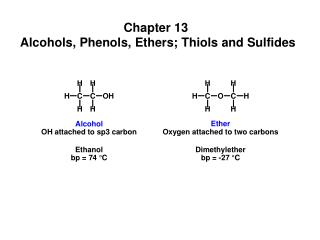 Chapter 13  Alcohols, Phenols, Ethers; Thiols and Sulfides