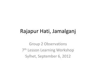 Rajapur Hati, Jamalganj