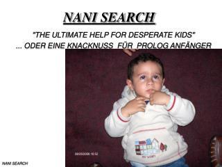NANI SEARCH