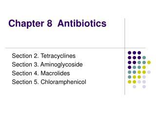 Chapter 8  Antibiotics