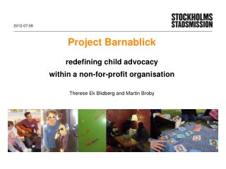 Project Barnablick redefining child advocacy within  a non-for-profit organisation
