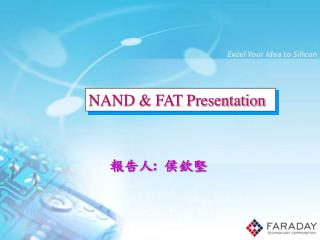NAND & FAT Presentation